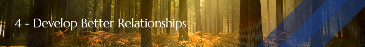 Develop Better Relationships